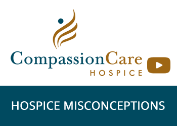 Hospice Misconceptions - Hospice Education Series